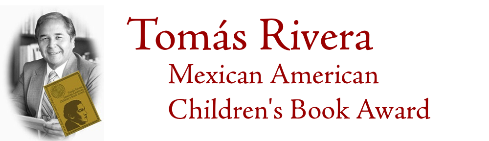 Tomás River Mexican American Children's Book Award